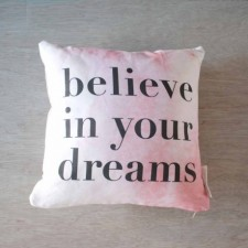 Believe In Your Dreams Pillow Cover